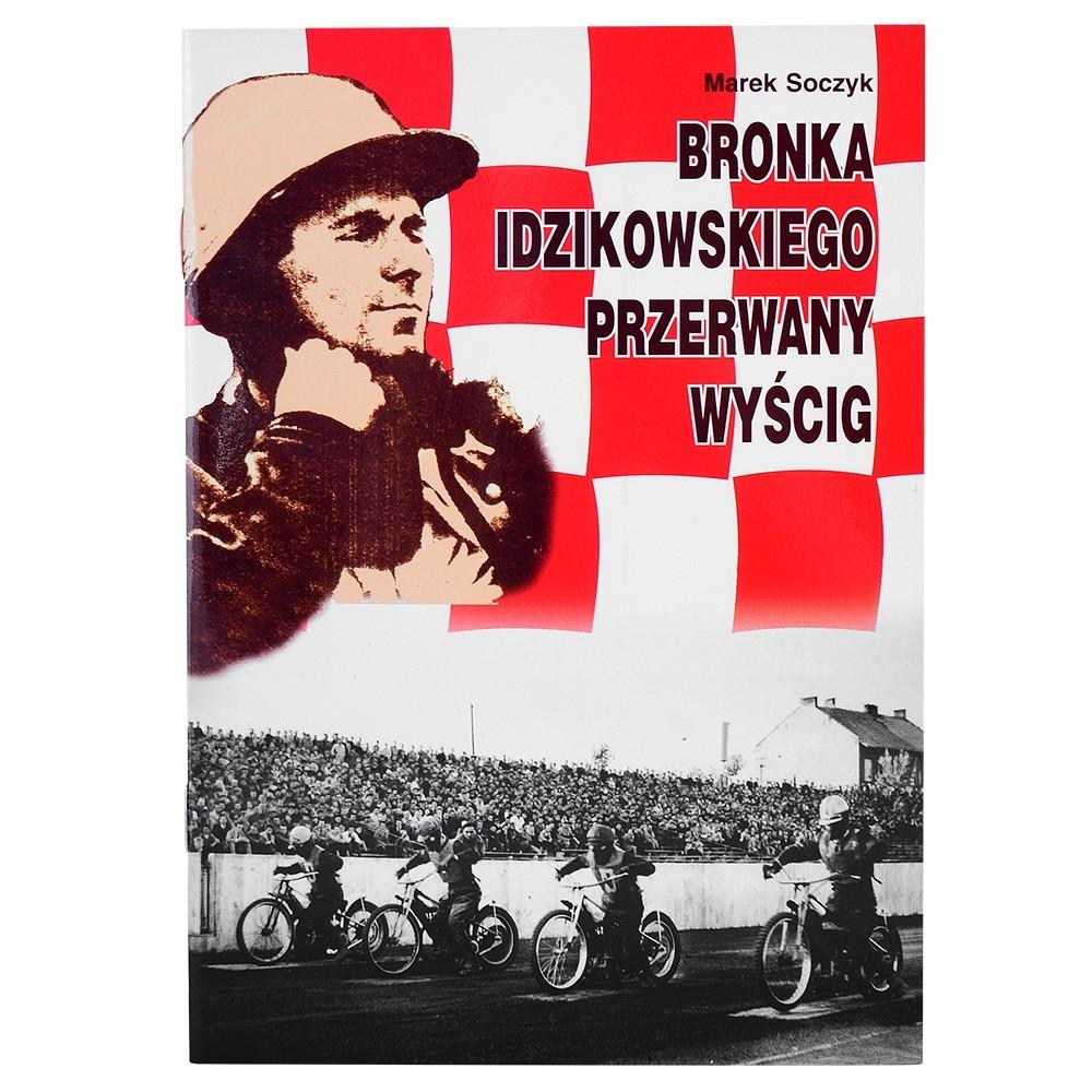 Bronka Idzikowskiego Przerwany Wyścig